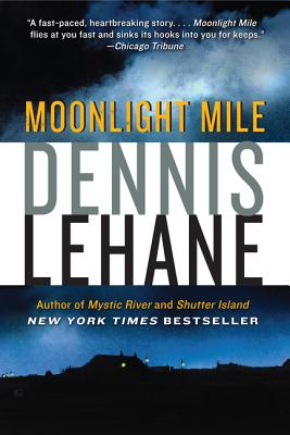 Moonlight Mile - Lehane, Dennis