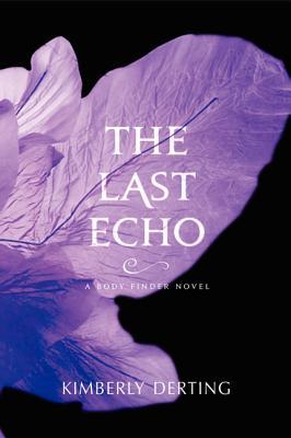 The Last Echo - Derting, Kimberly