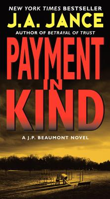 Payment in Kind - Jance, J A
