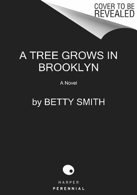 A Tree Grows in Brooklyn - Smith, Betty