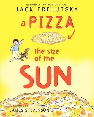 A Pizza the Size of the Sun - Prelutsky, Jack