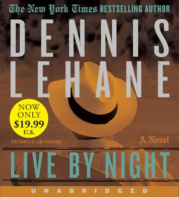 Live by Night - Lehane, Dennis, and Frangione, Jim (Performed by)