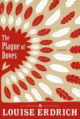 The Plague of Doves - Erdrich, Louise