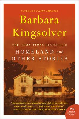 Homeland: And Other Stories - Kingsolver, Barbara