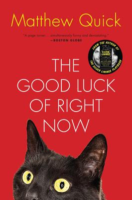 The Good Luck of Right Now - Quick, Matthew