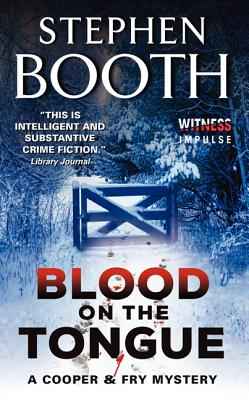 Blood on the Tongue - Booth, Stephen