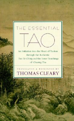The Essential Tao - Cleary, Thomas F, PH.D.