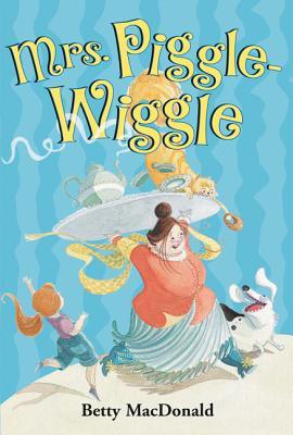 Mrs. Piggle-Wiggle - MacDonald, Betty