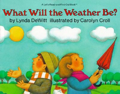 What Will the Weather Be? -