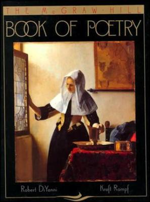 The McGraw-Hill Book of Poetry - DiYanni, Robert, and Rompf, Kraft, and DiYanni Robert