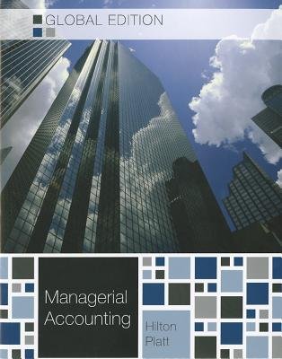 Managerial Accounting - Hilton, Ronald W