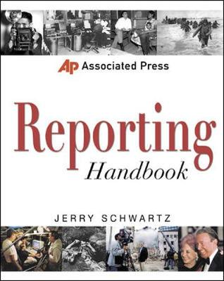 Associated Press Reporting Handbook - Schwartz, Jerry R