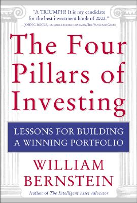 The Four Pillars of Investing - Bernstein, William J, and Coxe, Donald G M