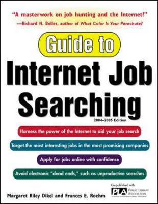 Guide to Internet Job Searching 2004-2005 - Dikel, Margaret Riley, and Roehm, Frances E