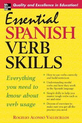 Essential Spanish Verb Skills - Vallecillos, Rogelio Alonso