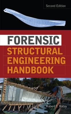 Forensic Structural Engineering Handbook - Ratay, Robert (Editor)
