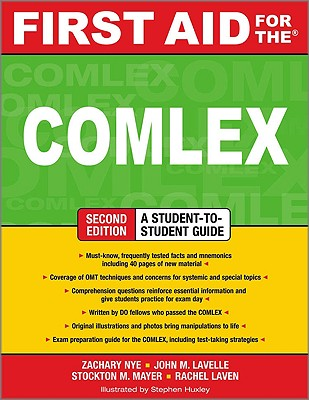 First Aid for the COMLEX: An Osteopathic Manipulative Medicine Review - Nye, Zachary, and Lavelle, John M, and Laven, Rachel