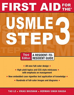 First Aid for the USMLE Step 3 - Le, Tao, M.D., and Bhushan, Vikas, M.D., and Bagga, Herman Singh