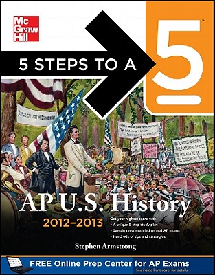 5 Steps to a 5 AP US History 2012-2013 - Armstrong, Stephen