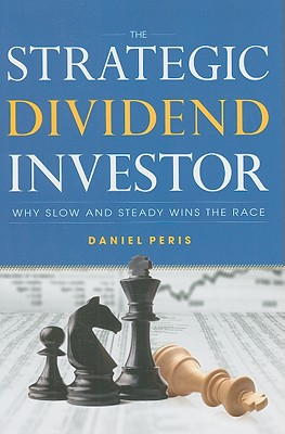 The Strategic Dividend Investor - Peris, Daniel