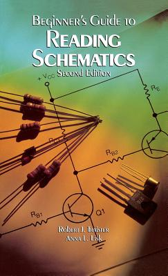 Beginner's Guide to Reading Schematics - Traister, Robert