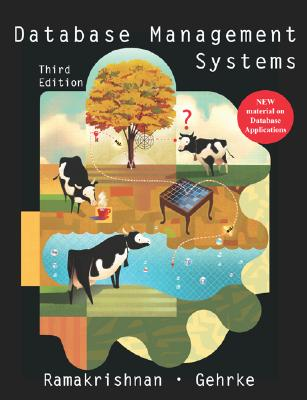 Database Management Systems - Ramakrishnan, Raghu, and Gehrke, Johannes, and Ramakrishnan Raghu