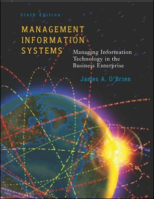 Management Information Systems W/ Powerweb - O'Brien, James A, PH.D.