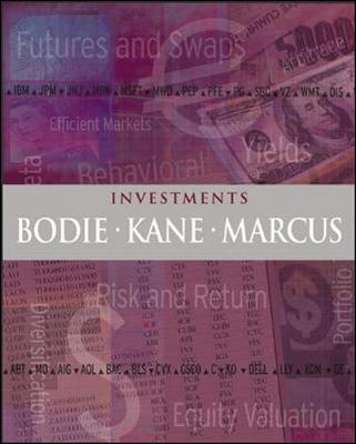 Investments + S&p's Educational Version of Market Insight + Powerweb + Stock Trak Discount Coupon - Bodie, Zvi, and Kane, Alex, and Marcus, Alan J