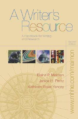 A Writer's Resource (Comb) with Student Access to Catalyst 2.0 - Maimon, Elaine P, and Peritz, Janice, and Yancey, Kathleen