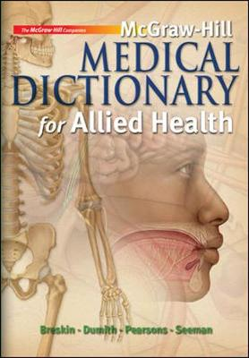 McGraw-Hill Medical Dictionary for Allied Health - McGraw-Hill (Creator)