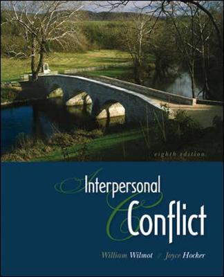 Interpersonal Conflict - Wilmot, William, and Hocker, Joyce, and Wilmot William
