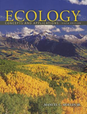Ecology: Concepts and Applications - Molles, Manuel