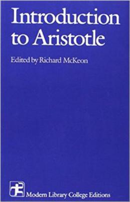 Introduction to Aristotle - Aristotle, and McKeon, Richard Peter (Editor)