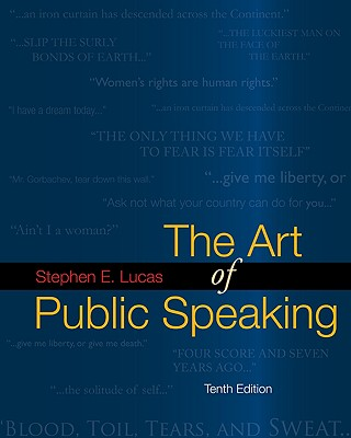 The Art of Public Speaking with Connect Lucas - Lucas Stephen, and Lucas, Stephen E