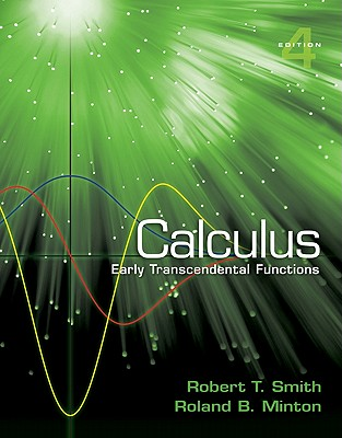 Calculus: Early Transcendental Functions - Smith, Robert T, and Minton, Roland B