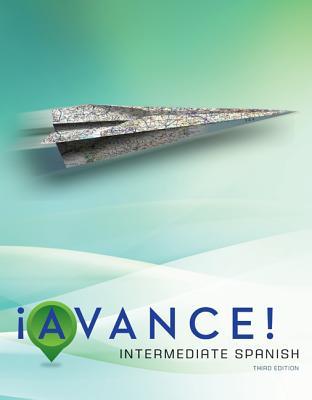 !Avance!: Intermediate Spanish - Bretz, Mary Lee, and Dvorak, Trisha, and Kirschner, Carl, Professor