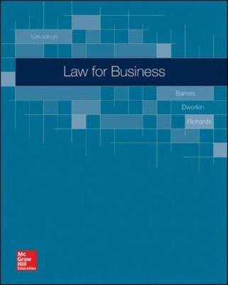 Law for Business - Barnes, A.James, and Dworkin, Terry M., and Richards, Eric L.
