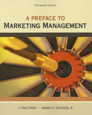 Preface to Marketing Management - Peter, J Paul Donnelly, and Donnelly, Jr James