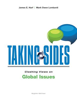Taking Sides: Clashing Views on Global Issues - Harf, James, and Lombardi, Mark