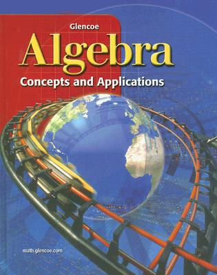 Algebra: Concepts and Applications - McGraw-Hill (Creator)