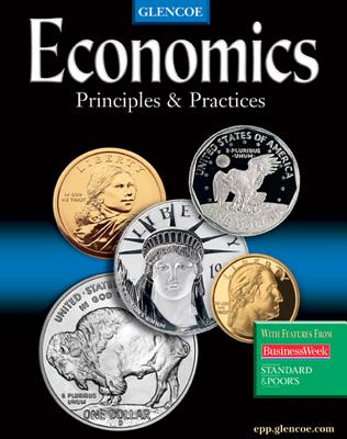 Economics: Principles and Practices, Student Edition - McGraw-Hill
