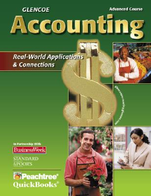 Glencoe Accounting Advanced Course: Real-World Applications & Connections - Guerrieri, Donald J, and Haber, F Barry, and Hoyt, William B