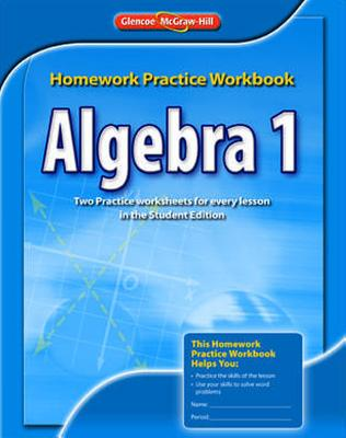 Glencoe mcgraw hill algebra 1 homework help - Stonewall Services