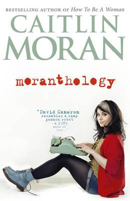 Moranthology - Moran, Caitlin