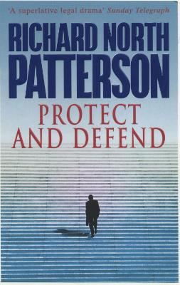Protect and Defend - Patterson, Richard North
