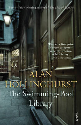 The Swimming-Pool Library - Hollinghurst, Alan