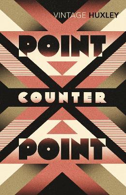 Point Counter Point - Huxley, Aldous