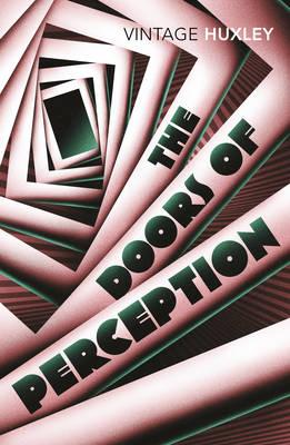 The Doors of Perception - Huxley, Aldous