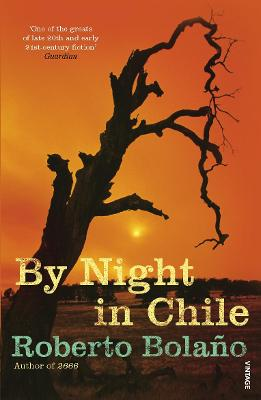By Night in Chile - Bolano, Roberto