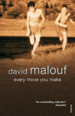 Every Move You Make - Malouf, David